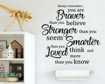 Pooh Quotes, You Are Braver Wall Decal, Nursery Wall Decal, Classic Winnie Pooh Quote Decal, Classic Pooh Quote, Christopher Robin Quote