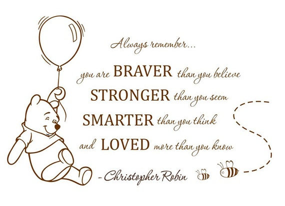 You Are Braver Than You Believe Pooh Quote Decal Wall Decal Winnie The Pooh Quote Winnie The Pooh Quotes Sticker Pooh Wall Decal