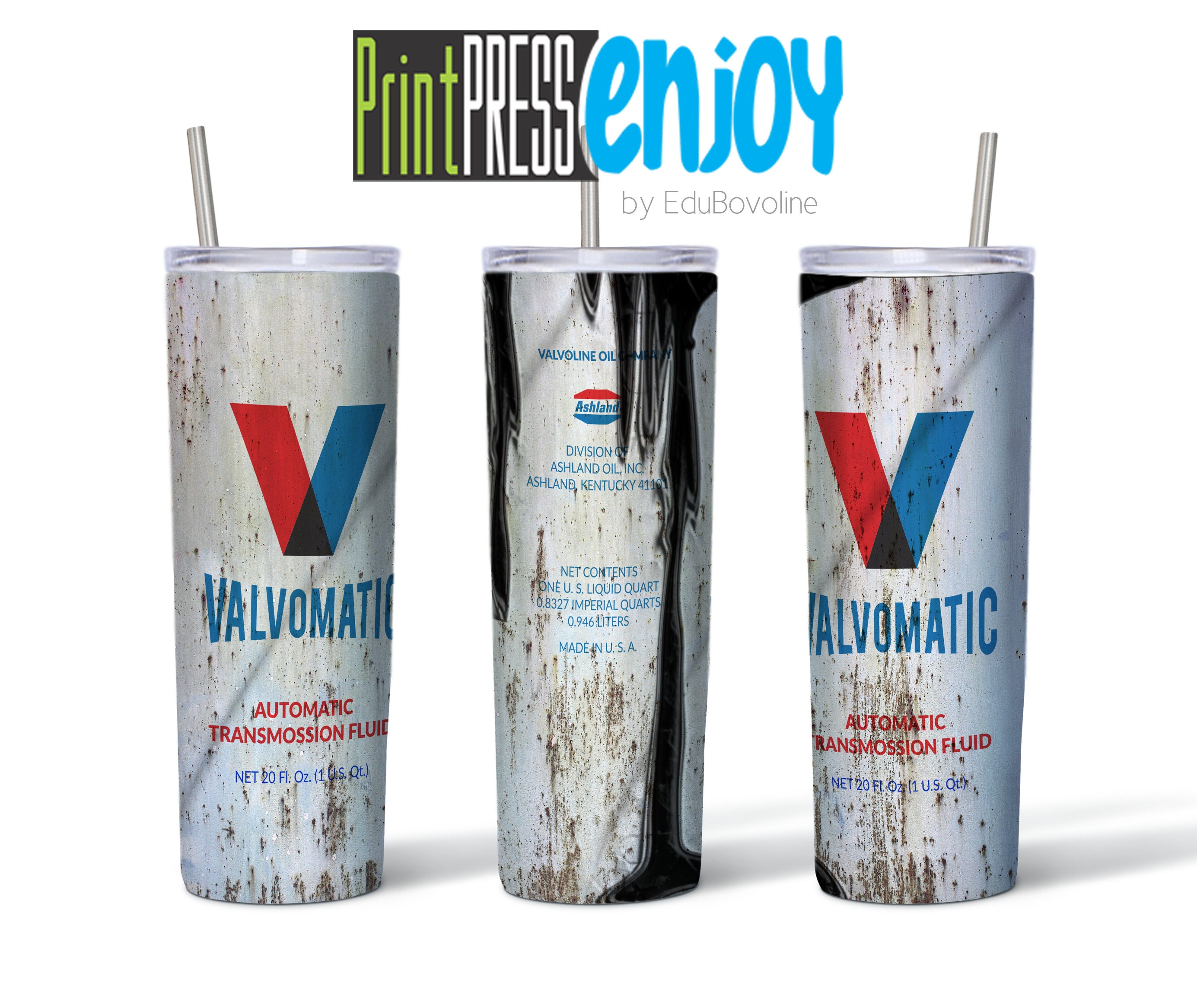 Rusty or Clean Valvoline Valvomatic Transmission Fluid 20 oz Skinny Tumbler