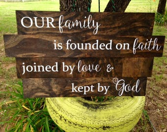 Our family is founded on faith/ Rustic Sign Wedding/ Shower Gift/ New Home Decor/Anniversary Gift