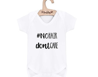 NoHair DontCare Baby Bodysuit / Newborn / New Baby / Mommy/ Mummy And Me / Mother Daughter / Son /  Matching / Twinning / Funny / Photoshoot