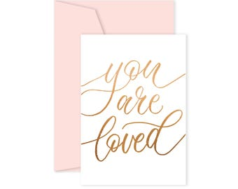 You Are Loved - Card