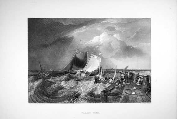 engraved by J 1897 Antique Engraving \u2013 CALAIS PIER Steelplate Engraving after JMW Turner Cousen