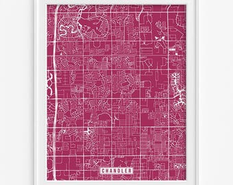 Chandler Print, Arizona Poster, Chandler Poster, Chandler Map, Arizona Print, Arizona Map, Street Map, Fathers Day Gift
