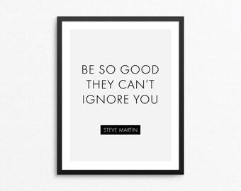 Inspirational Quote Art, Motivational Poster, Motivational Quote Print, Inspirational Poster, Inspirational Print, Quote Digital Print