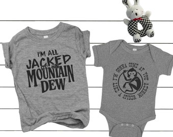 3da09e72 2-pack, baby gift set, Im all jacked up on Mountain Dew, spider monkey,  funny baby shirt, talladega nights, sibling shirts, funny, K298/K299