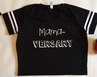 Mamaversary Tee
