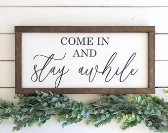 """Come In And Stay Awhile Wood Sign, Entryway Decor, Entryway Sign, Housewarming Gift, Gift for New Home (8""""x16"""")"""