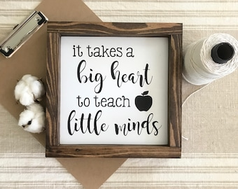 """It Takes A Big Heart To Teach Little Minds Wood Sign with Frame - Teacher Gift (8""""x8"""")"""