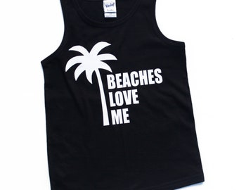 bf16bb3e Beaches Love Me, hip hop shirt, palm tree shirt, beach shirt, kids tank,  boys tank, baby shirt, summer shirt, toddler tank