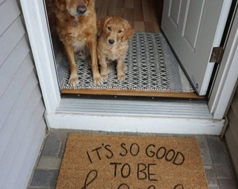 Its so good to be home doormat | its so good to be home | hand painted custom doormat | welcome mat | custom doormat | cute doormat |