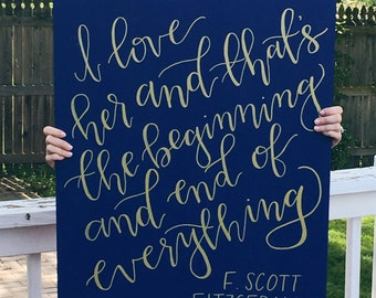 I love her and thats the beginning and end of everything | wood sign | wedding sign | hand painted wood sign | wedding decor