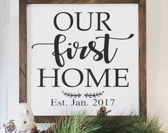 07338f2925074 Our first home sign