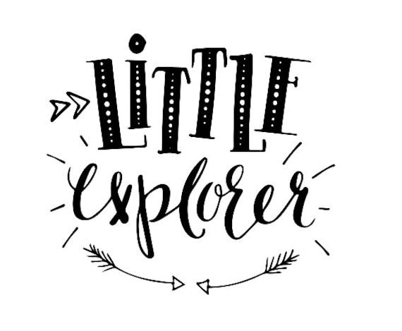 Little Explorer Digital File Svg Png And Dxf Files For Etsy