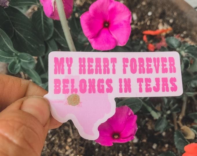 I belong in Tejas UV Sticker