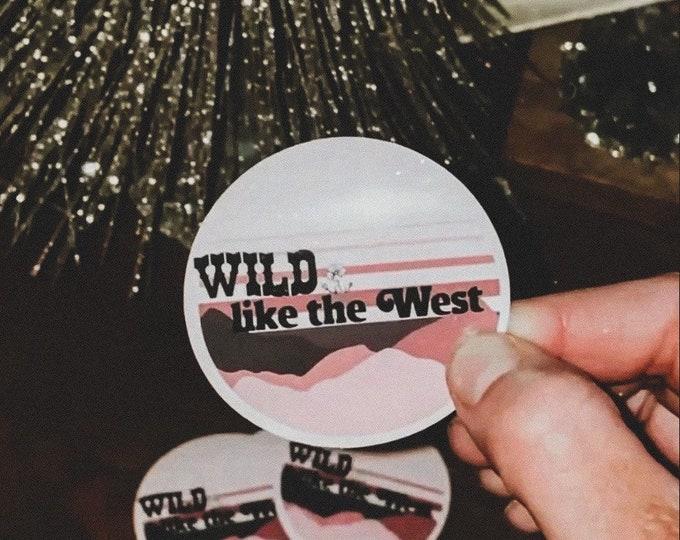 Wild Like the West UV sticker