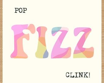 POP FIZZ CLINK celebration card