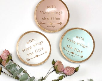With Brave Wings She Flies --> / Personalized Jewelry Dish / Personalized Ring Dish / Gifts for Her / Inspirational Gift / Graduation Gift