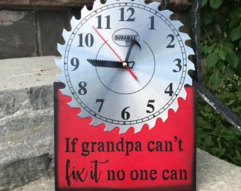 If grandpa can't fix it no one can - birthday gift for grandpa, Christmas gift for granddad, clock sign, wood and metal sign functional gift