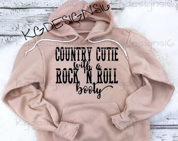 Country Cutie Rock N Roll Booty-Bella Canvas Hoodie-Country Girl-Country Music Sweat Shirt-Rock And Roll Booty-Unisex Hoodie