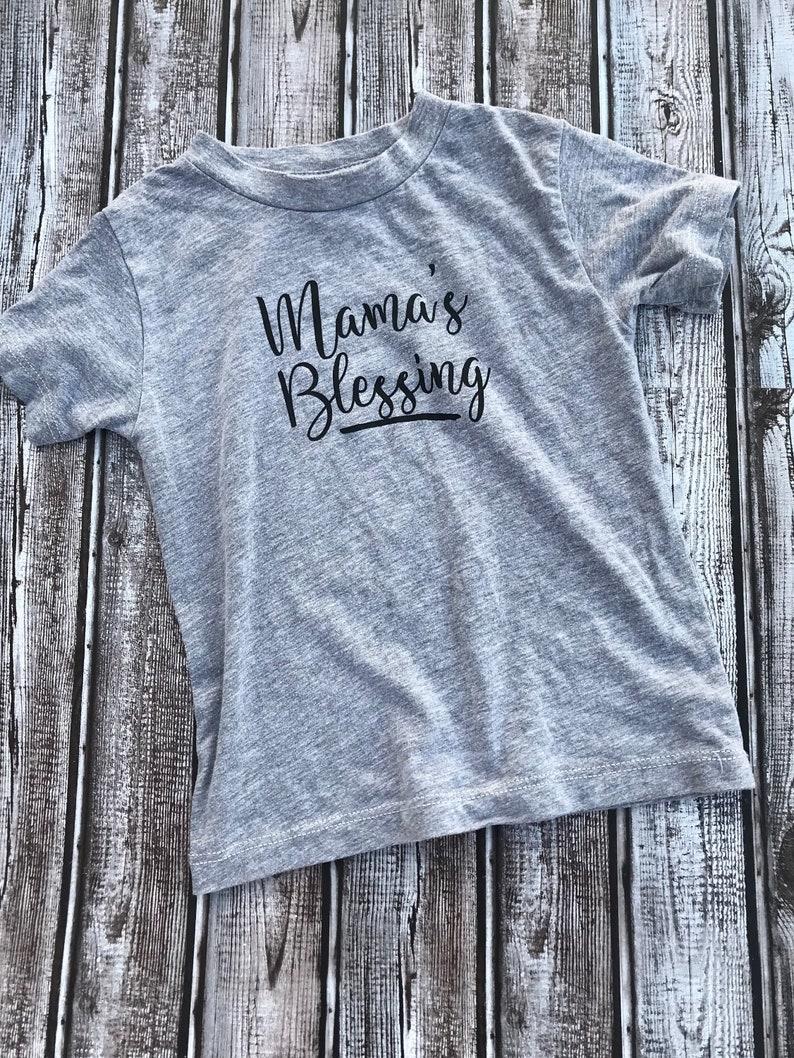 Cute Toddler Shirt Girls Mama/'s Blessing Shirt Shirt Sleeve Tee