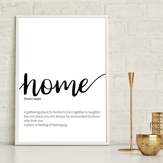 Home Definition Print Home Inspirational Home Quote Print Home Wall Art Motivational Home Quote New Home Gift Home Décor Wall Décor