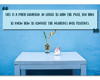 Life is a math equation, Math Poster