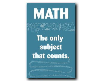 Only subject that counts, Math Poster