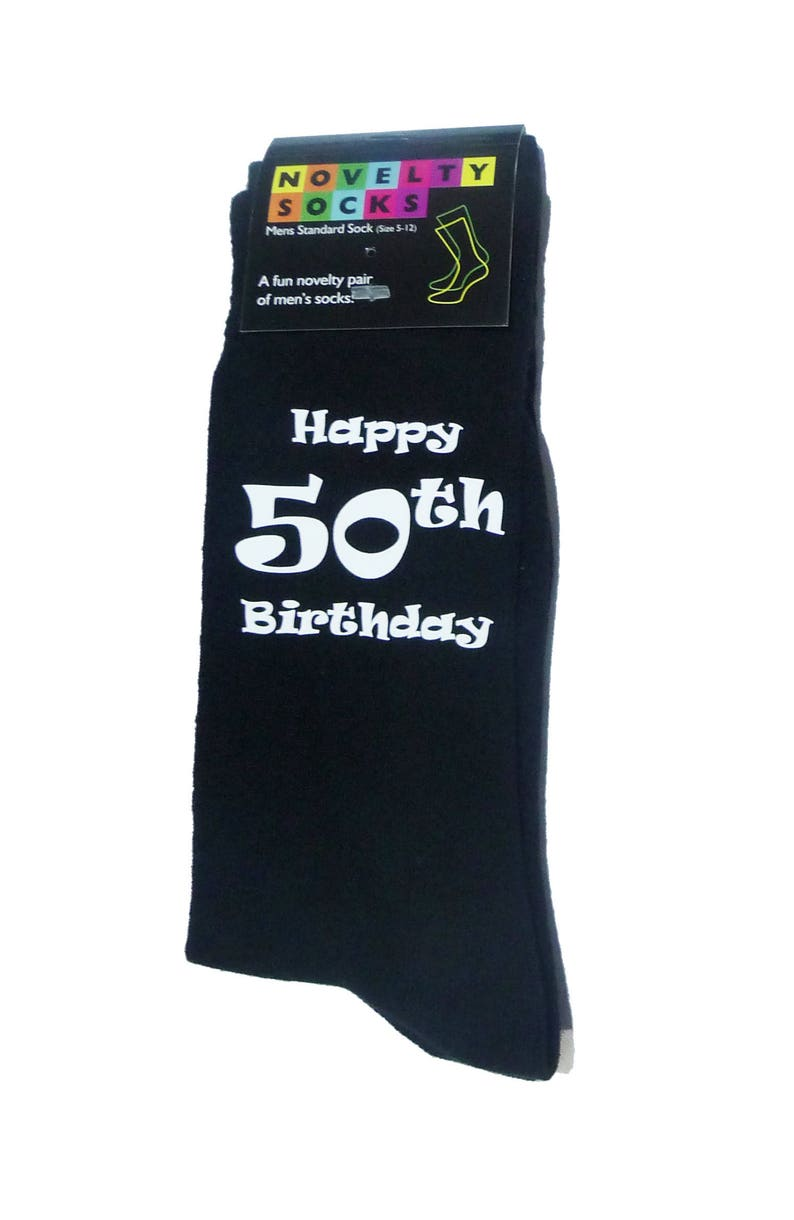 Happy 50th Birthday Printed In White On Mens Black Socks Great
