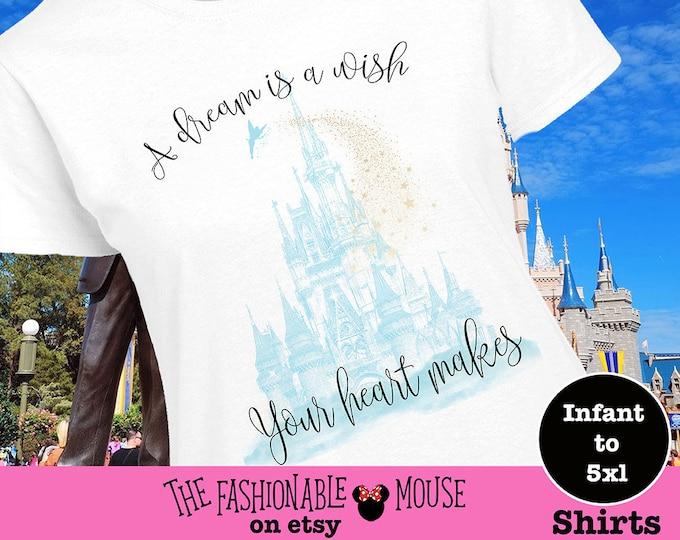 Disney Cinderella Shirt, Disney Castle Shirt, Disney A Dream Is A Wish Shirt, Disney Tinkerbell Shirt