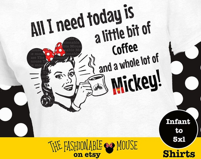 Disney Time Shirt, Disney Mom Shirt, Witty Disney Shirt, Disnee Shirt, Disney Coffee Shirt, Disney Girl Shirt, Mickey Shirt, Mickey Tank