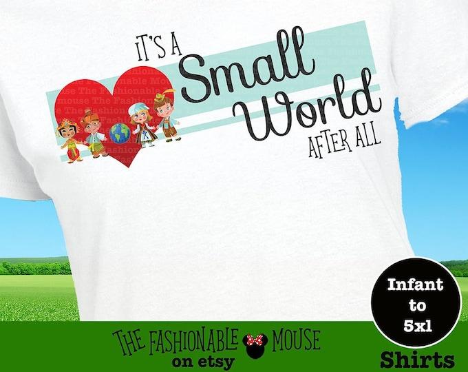 Disney Small World Shirt, Disney Ride Shirt, Disney Song Shirt, Magic Kingdom Shirt, Fantasyland Shirt, Disneyland Shirt, Disney World Shirt