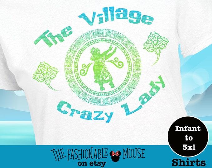 Moana Crazy Lady Shirt, Village Crazy Lady Shirt, Funny Moana Shirt, Moana Crazy Lady Tank, Village Crazy Lady Tank,  Tala Shirt, Tala Tank