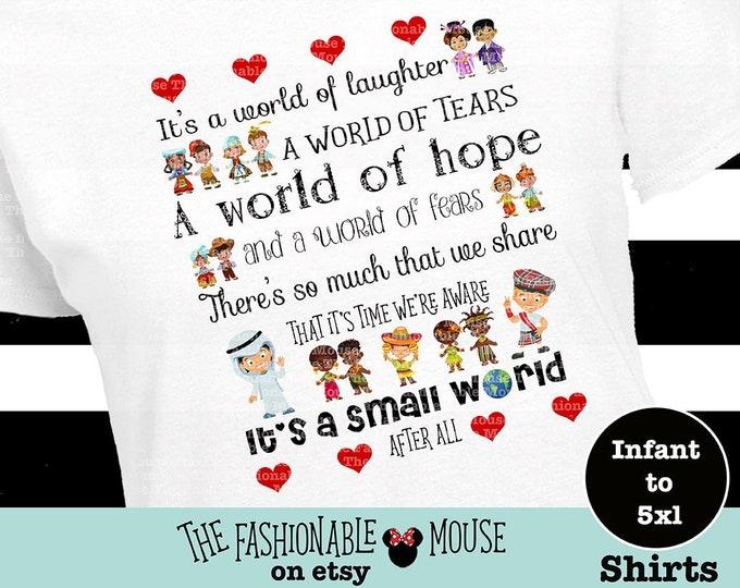 It's A Small World Shirt, Disney Ride Shirt, Disney Song Shirt, Magic Kingdom Shirt, Fantasyland Shirt, Disneyland Shirt, Disney World Shirt