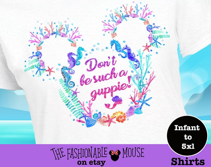 Don't Be Such A Guppie, Little Mermaid Shirt, Flounder Shirt, Ariel Shirt, Guppie Shirt, Ariel Tank, , Little Mermaid Tank,