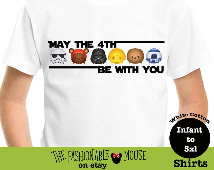 Star Wars Tsum Tsum Shirt, May The 4th Shirt, May The Fourth Be With You Shirt