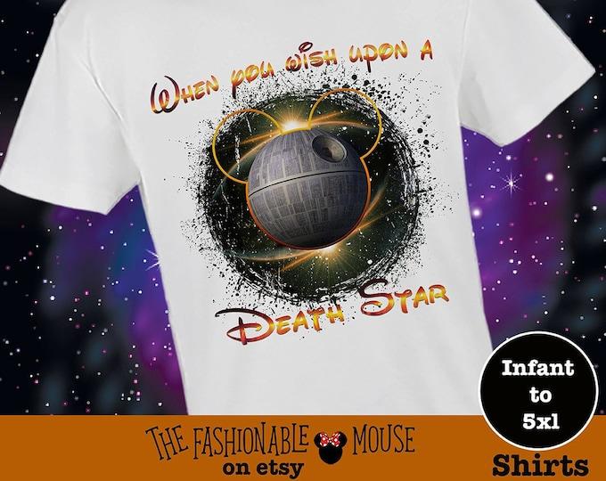 Disney Star Wars Shirt, Death Star Shirt, When You Wish Upon A Death Star Shirt