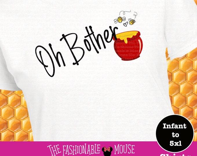 Oh Bother Shirt, Winnie The Pooh Shirt, Winnie The Pooh Honey Shirt,