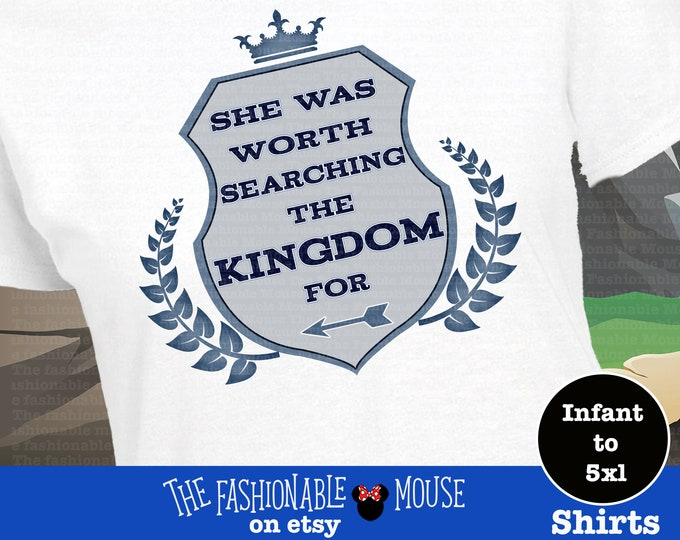She Was Worth Searching The Kingdom For Shirt, Disney Prince Shirt, Disney Couples Shirt,