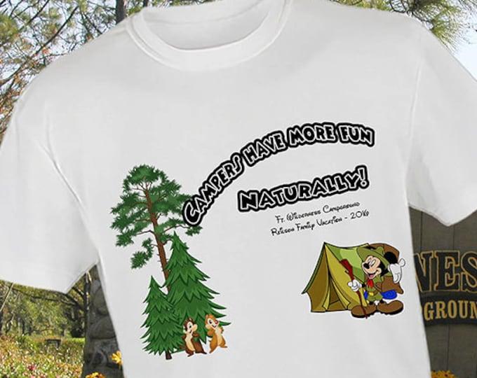 Disney Camping Shirt, Funny Disney Shirt, Mickey Camping Shirt, Fort Wilderness Shirt, Campers Have More Fun Naturally Shirt
