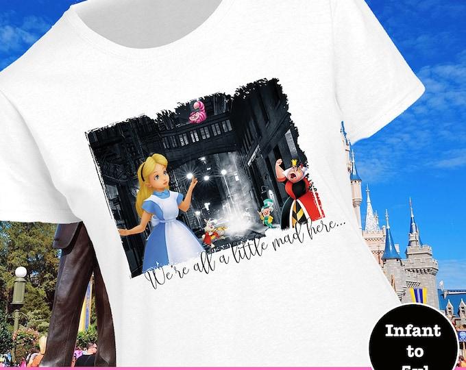Alice Wonderland Shirt, All A Little Mad Shirt, Cheshire Cat Shirt, Disney Alice Shirt, Queen of Hearts Shirt, Mad Hatter Shirt