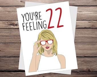 Taylor Swift Funny Birthday Day Card Feeling Like 22 Greeting TayFeel