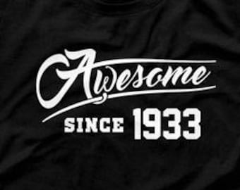 85th Birthday Gift Ideas For Him Presents Her T Shirt Bday Awesome Since 1933 TShirt Mens Ladies Tee DAT1119