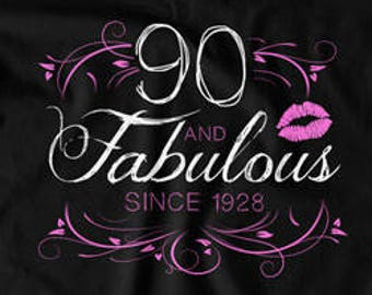 90th Birthday T Shirt Grandma Gift Ideas For Her Custom Year Personalized TShirt Bday 90 Years Old And Fabulous Ladies Tee DAT 1578