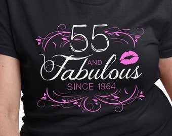 55th Birthday Gift Ideas For Women Custom T Shirt Personalized TShirt Bday Present Her 55 Years Old And Fabulous Ladies Tee DAT 3061