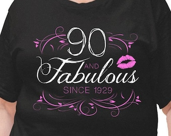 90th Birthday T Shirt Grandma Gift Ideas For Her Custom Year Personalized TShirt Bday 90 Years Old And Fabulous Ladies Tee DAT 3068