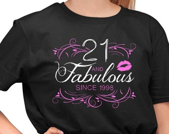 Custom Birthday Shirt 21st Present Personalized TShirt Bday Gift Ideas For Women 21 Years Old And Fabulous Ladies Tee DAT 1564