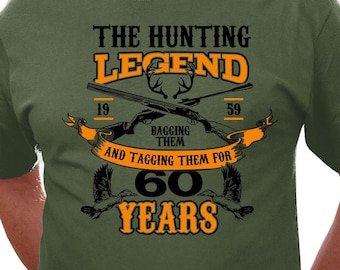 60th Birthday Shirt Hunting Gift Ideas For Him Outdoor T Bday TShirt Personalized The Legend 60 Year Old Mens Tee DAT 3192