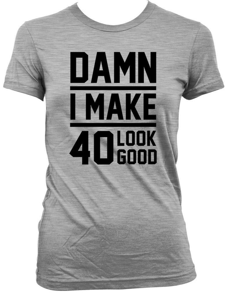 Funny Birthday T Shirt Gift Ideas 40th