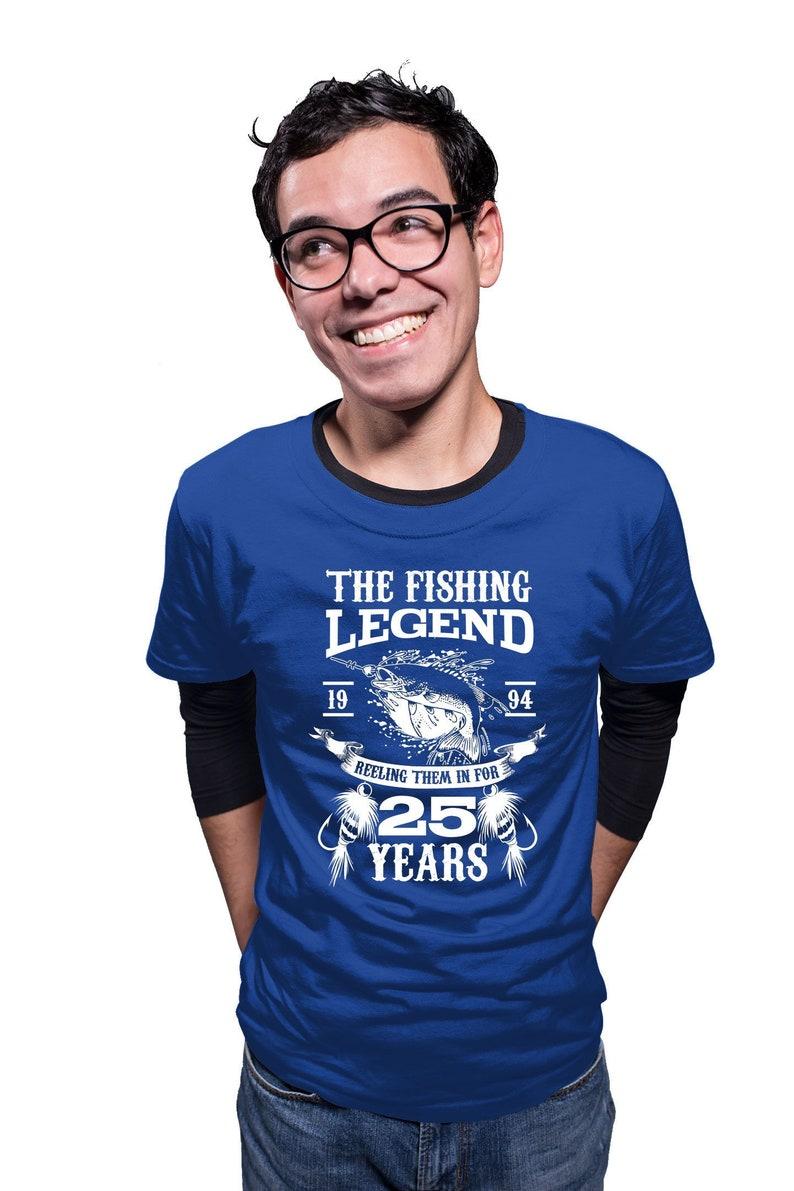 25th Birthday Gift Bday T Shirt Fishing Apparel Outdoor